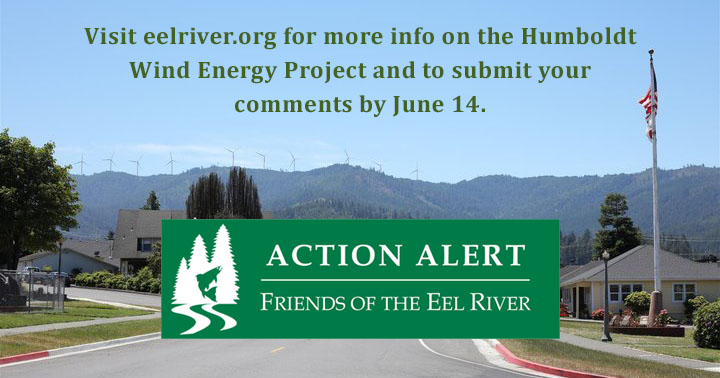 Comment on Humboldt Wind Energy Project by June 14th
